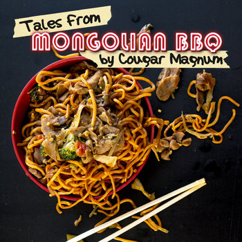 Tales From Mongolian BBQ cover art
