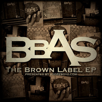 2dopeboyz.com Presents: The Brown Label EP [Pt. 1] cover art