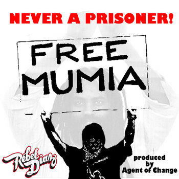 Never a Prisoner! (Free Mumia) cover art