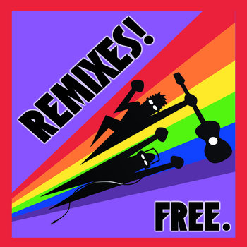 REMIXES! FREE. cover art