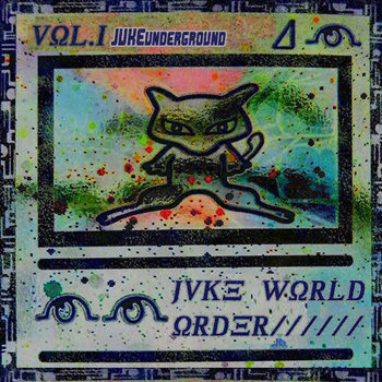 Juke World Order VOL 1. cover art