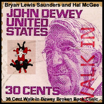30 Cent Walk In Dewey Broken Back Clinic cover art