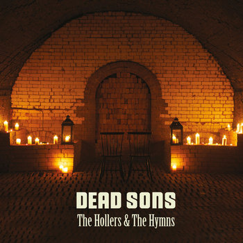 The Hollers & The Hymns CD Only cover art