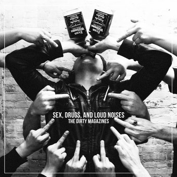 Sex Drugs and Loud Noises cover art