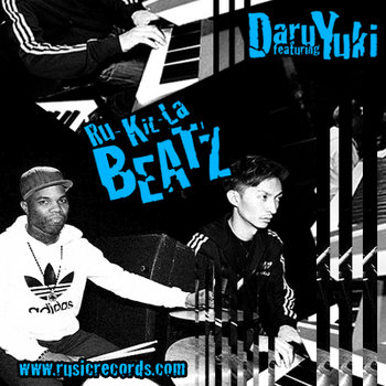 RU-KIL-LA BEATZ by DARU feat. YUKI cover art
