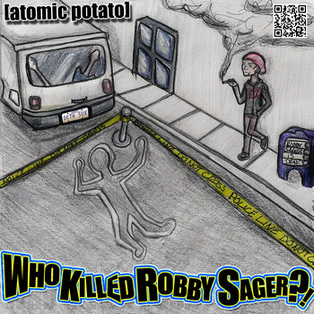 Who Killed Robby Sager?! cover art