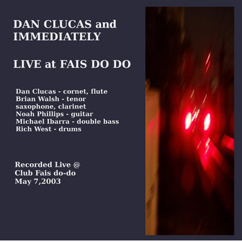 Dan Clucas and Immediately Live at Fais Do Do cover art