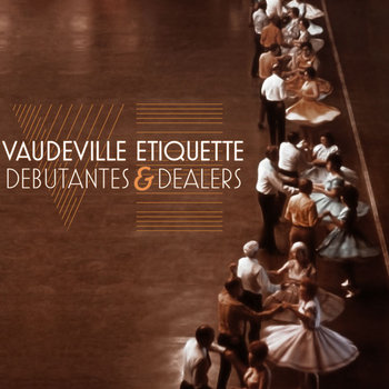 Debutantes & Dealers [preview] cover art