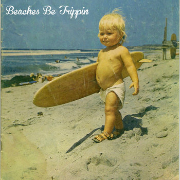 Beaches Be Trippin cover art