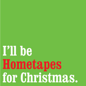 I&#39;ll Be Hometapes For Christmas. cover art