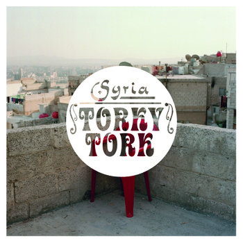 Torky Tork - Syria cover art