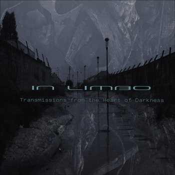 Transmissions from the Heart of Darkness, part IV: In limbo cover art