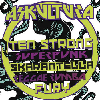 Ten Strong Superpunk Skarantella Reggae Rumba Fury cover art