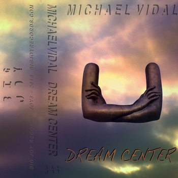 michael vidal dream center