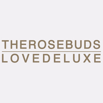 LOVE DELUXE (The Rosebuds perform Sade) cover art