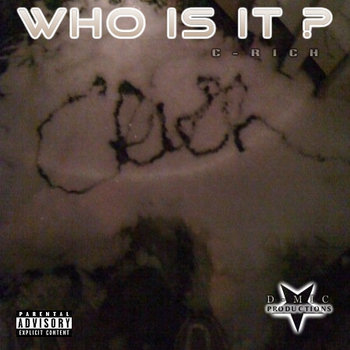 C-RICH - WHO IZ IT cover art