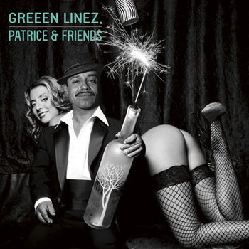 Greeen Linez, Patrice & Friends cover art