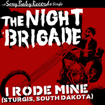 I Rode Mine (Sturgis, North Dakota) cover art