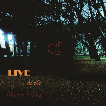 LIVE at the Ghosts Party cover art