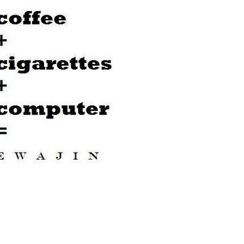 Ewajin - Coffee + Cigarettes cover art