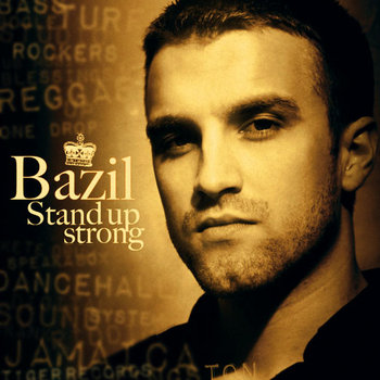 BAZIL - STAND UP STRONG cover art