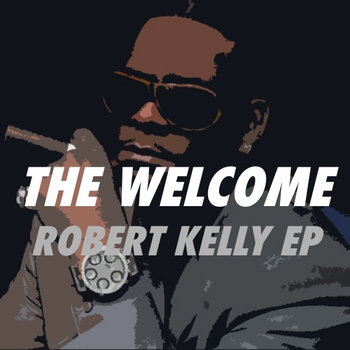 Robert Kelly EP cover art