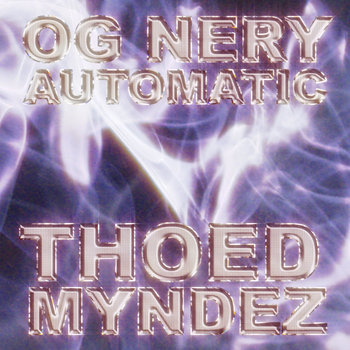 OG NERY - AUTOMATIC cover art