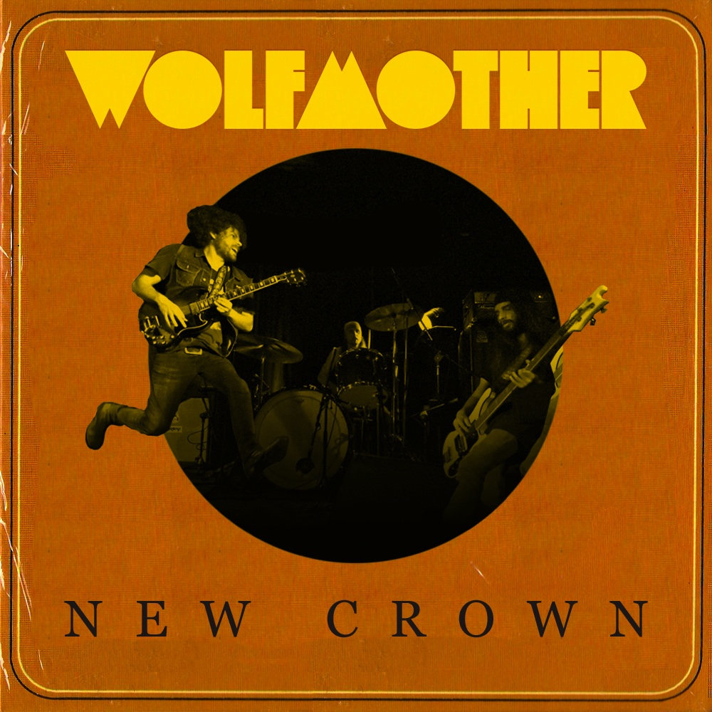 Wolfmother New Crown