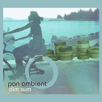 Various Artists - Pan Ambient Dim Sum cover art