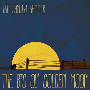 The Big Ol' Golden Moon cover art