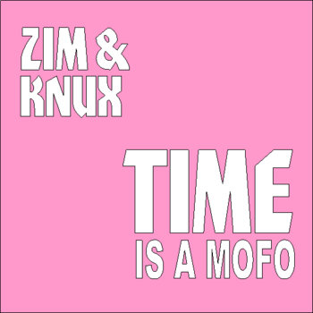 Time is a Mofo cover art