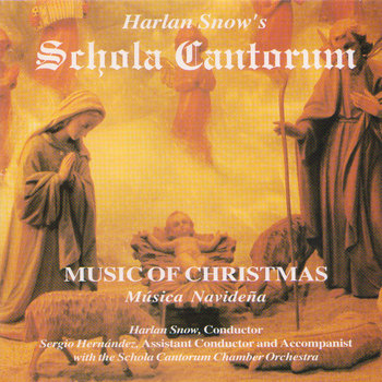 Harlan Snow's Schola Cantorum cover art