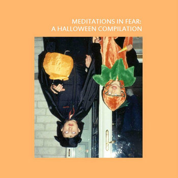 Meditations in Fear: A Halloween Compilation cover art