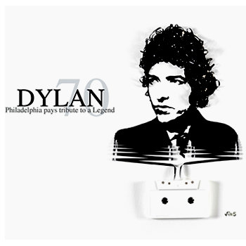 DYLAN 70-PHILADELPHIA PAYS TRIBUTE TO A LEGEND cover art