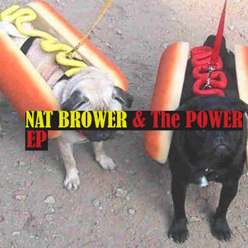 Nat Brower & The Power EP cover art