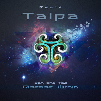 Talpa - Disease Within (San and Tac Remix) cover art