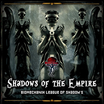 Shadow's of the empire - V.A. (Biomechanix Records - BMRLSDR002) cover art