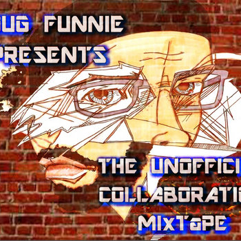"Doug Funnie Presents: The ""unofficial"" Collaboration Mixtape cover art"