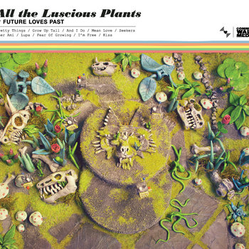 All The Luscious Plants cover art
