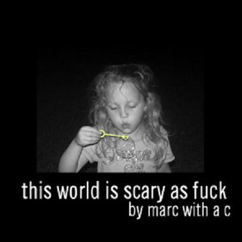 This World Is Scary As Fuck cover art