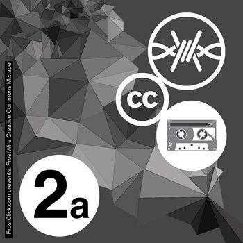 FrostWire Creative Commons Mixtape Vol. 2 Side A cover art