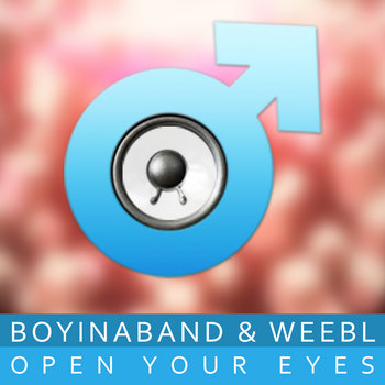 Open Your Eyes ft. Weebl cover art