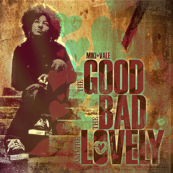 The Good The Bad & The Lovely cover art
