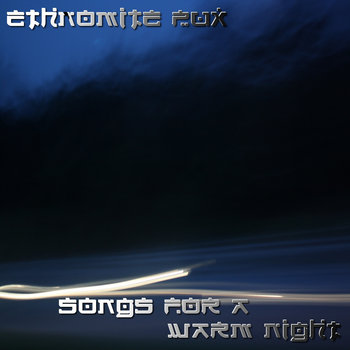 Ethnomite Pux - Songs For A Warm Night cover art