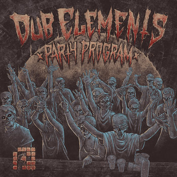 PRSPCTLP003 - Dub Elements &#39;Party Program&#39; cover art