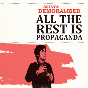 All The Rest Is Propaganda single cover art