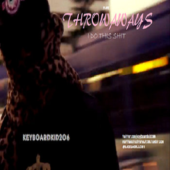 THROWAWAYS (I DO THIS SHIT) cover art