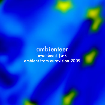 evambient - a to k - ambient from eurovision 2009 cover art