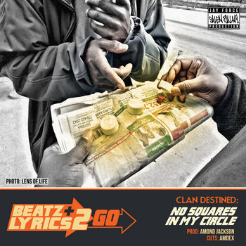 Clan Destined - No Squares In My Circle (prod Amond Jackson) [Beatz & Lyrics 2 Go Vol 2] cover art