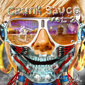 Crunksauce Vol 2 cover art